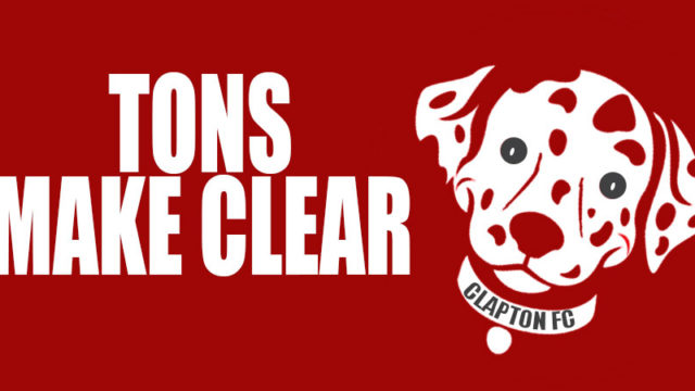 Tons Make Clear - The Facts from the Official Clapton Football Club